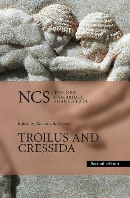 NCS: Troilus and Cressida 2ed