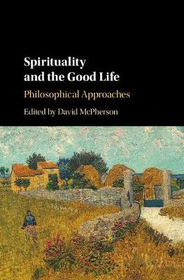 Spirituality and the Good Life