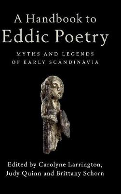 A Handbook to Eddic Poetry: Myths and Legends of Early Scandinavia
