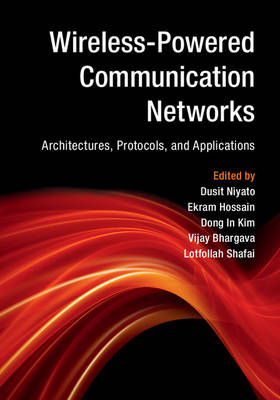 Wireless-Powered Communication Networks: Architectures, Protocols, and Applications