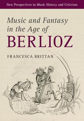 Music and Fantasy in Age of Berlioz