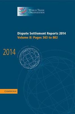 Dispute Settlement Reports 2014: Volume 2, Pages 363-802