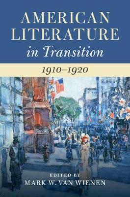 American Literature in Transition, 1910-1920