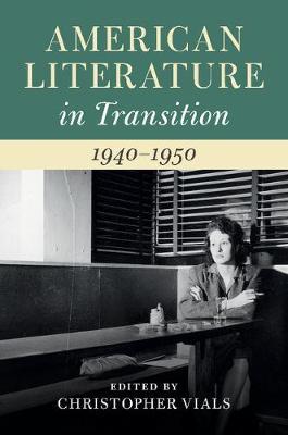 American Literature in Transition, 1940-1950