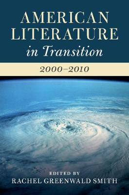 American Literature in Transition, 2000-2010