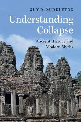 Understanding Collapse: Ancient History and Modern Myths