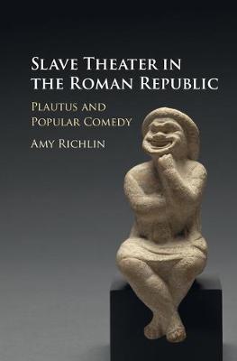 Slave Theater in the Roman Republic