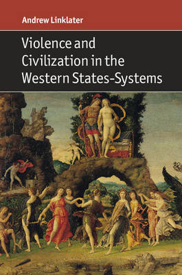 Violence and Civilization in the Western States-Systems