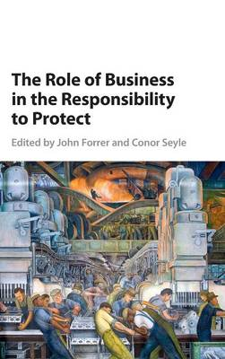 The Role of Business in the Responsibility to Protect