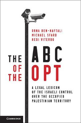 The ABC of the OPT: A Legal Lexicon of the Israeli Control over the Occupied Palestinian Territory