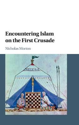 Encountering Islam on the First Crusade