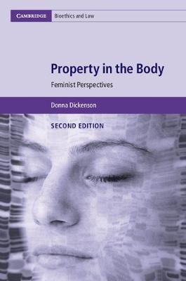 Property in the Body: Feminist Perspectives