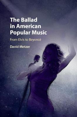 The Ballad American Popular Music