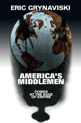 America's Middlemen: Power at the Edge of Empire