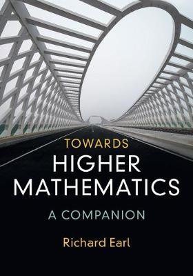 Towards Higher Mathmtcs: A Compann