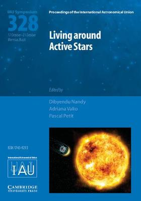 Living around Active Stars IAU S328