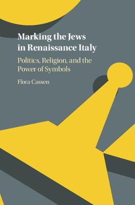 Marking the Jews Renaissance Italy