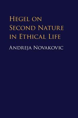 Hegel on Second Nature Ethical Life