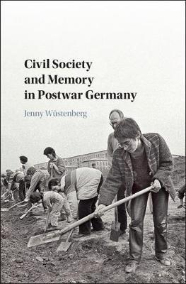 Civil Society and Memory in Postwar Germany