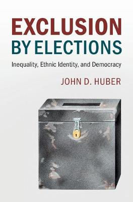 Exclusion by Elections: Inequality, Ethnic Identity, and Democracy
