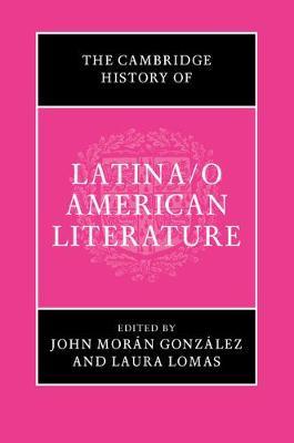 The Cambridge History of Latina/o American Literature