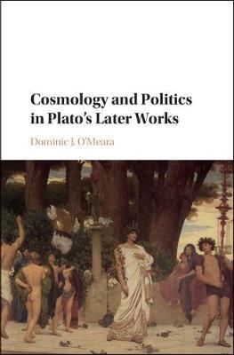 Cosmology Poltcs Plato's Later Wrks