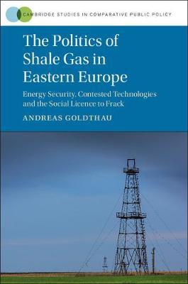 Politics Shale Gas Eastern Europe