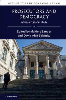 Prosecutors and Democracy: A Cross-National Study