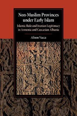 Non-Muslim Provinces Early Islam