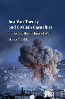 Just War Theory Civilian Casualties