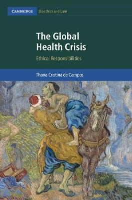 The Global Health Crisis: Ethical Responsibilities