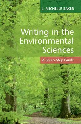Writing in the Environmental Sciences: A Seven-Step Guide