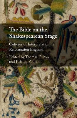 The Bible on the Shakespearean Stage
