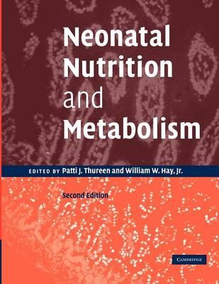 Neonatal Nutrition Metabolism 2ed
