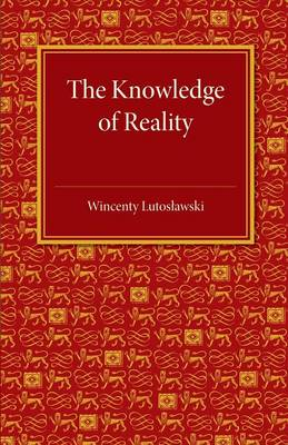 The Knowledge of Reality