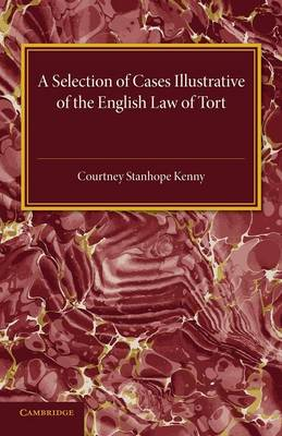 A Selection of Cases Illustrative of the English Law of Tort