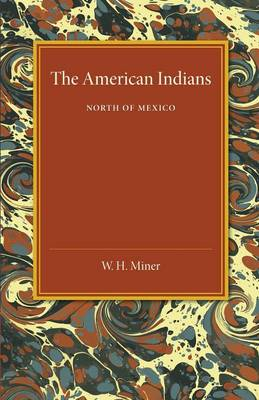 The American Indians: North of Mexico