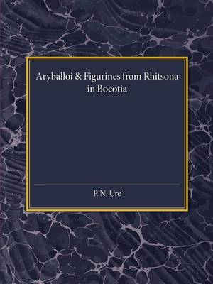 Reading University Studies: Aryballoi and Figurines from Rhitsona in Boeotia
