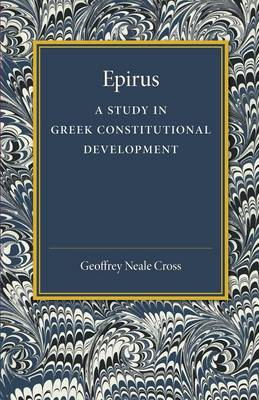 Epirus: A Study in Greek Constitutional Development