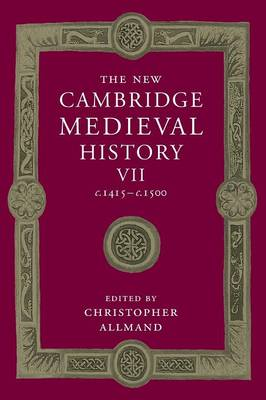 The New Cambridge Medieval History: Volume 7, c.1415-c.1500