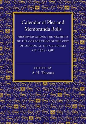 Calendar of Plea and Memoranda Rolls: AD 1364-1381