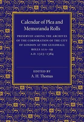Calendar of Plea and Memoranda Rolls: AD 1323-1364