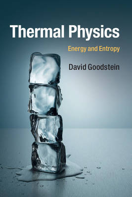 Thermal Physics: Energy and Entropy