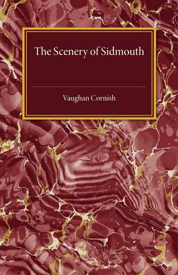 The Scenery of Sidmouth: Its Natural Beauty and Historic Interest