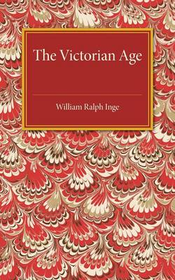 The Victorian Age: The Rede Lecture for 1922