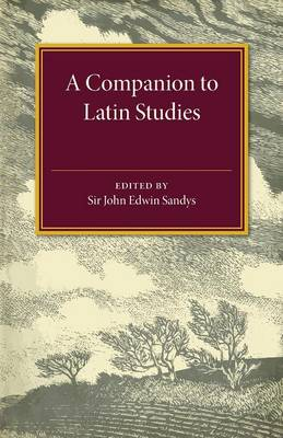 A Companion to Latin Studies