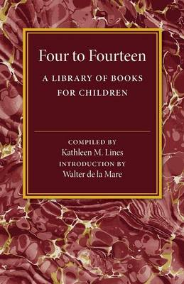 Four to Fourteen: A Library of Books for Children