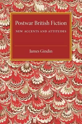 Postwar British Fiction: New Accents and Attitudes