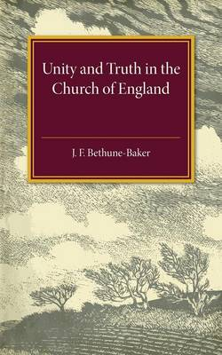 Unity and Truth: In the Church of England