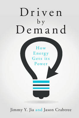 Driven by Demand: How Energy Gets its Power